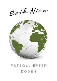 Fotboll efter d�den
