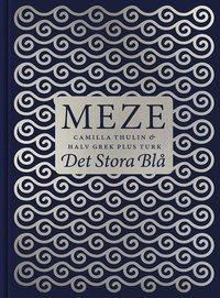 Meze - Det stora bl� (inbunden)