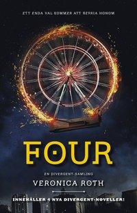 Four : en Divergent-samling (h�ftad)
