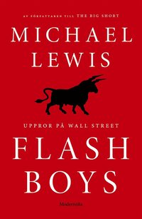 Flash Boys: Uppror p� Wall Street