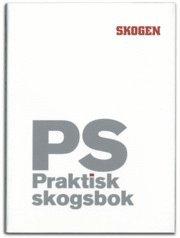 PS : praktisk Skogsbok