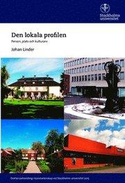 Den lokala profilen : person plats och kulturarv