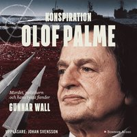 Konspiration Olof Palme (mp3-bok)