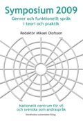 Symposium 2009 : genrer och funktionellt spr�k i teori och praktik (h�ftad)