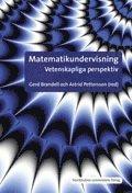 Matematikundervisning : vetenskapliga perspektiv (h�ftad)
