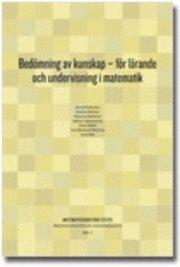 Bed�mning av kunskap : f�r l�rande och undervisning i matematik (h�ftad)