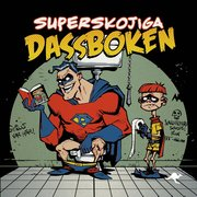 Superskojiga dassboken