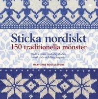 Sticka nordiskt : 150 traditionella mönster (kartonnage)