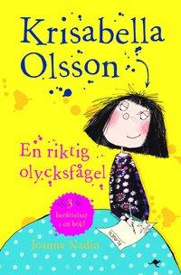 Krisabella Olsson : en riktig olycksf�gel (pocket)