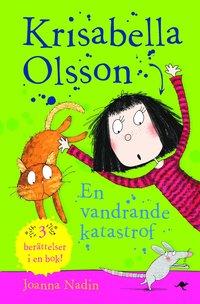 Krisabella Olsson : En vandrande katastrof (pocket)