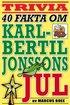 40 sp�nnande fakta om tv-klassikern Karl-Bertil Jonssons jul