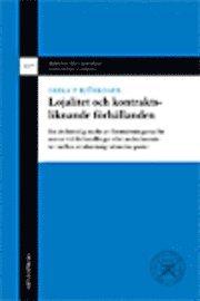 Lojalitet och kontraktsliknande förhållanden : en civilrättslig studie av förutsättningarna för ansvar vid förhandlingar eller andra kontakter mellan avtalsmässigt obundna parter
