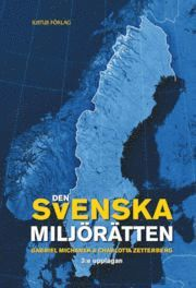 Den svenska milj�r�tten (inbunden)