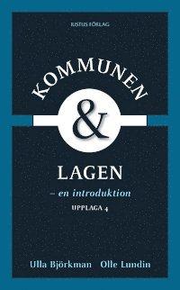Kommunen och lagen : en introduktion (h�ftad)