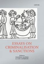 Essays on criminalisation & sanctions (h�ftad)