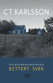 Falkenbergsmorden : bittert svek