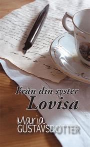 Från din syster Lovisa
