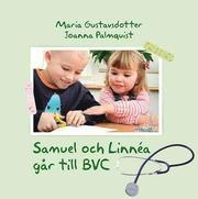 Samuel och Linnea går till BVC