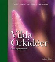 Vilda orkidéer : Ölands paradisväxt