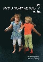 Utveckla språket med musik 2 (inkl. CD)