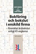 Bokf�ring och bokslut i enskild firma (h�ftad)