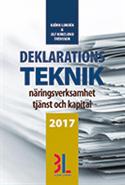 Deklarationsteknik 2017 : näringsverksamhet tjänst och kapital