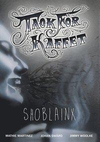 Shoblainx (h�ftad)