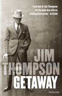 Getaway / Jim Thompson ; översättning av Inge R.L. Larsson