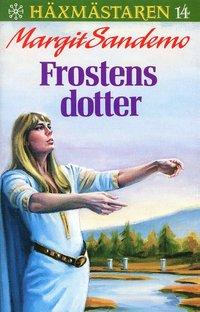 Frostens dotter Hft 14 H�xm�staren (pocket)
