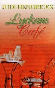 Lyckans café (inbunden)