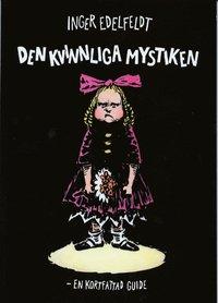 Den Kvinnliga Mystiken : En Kortfattad Guide (h�ftad)