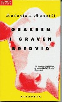 Grabben I Graven Bredvid (pocket)