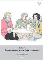 Vardag – Äldreboendet Björkgården
