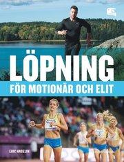 Löpning – för motionär och elit