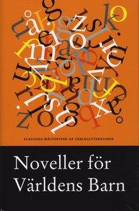 Noveller f�r V�rldens Barn 2009 (h�ftad)