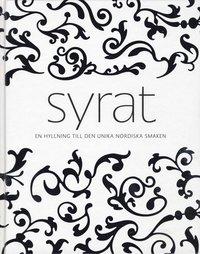 Syrat : en hyllning till den unika nordiska smaken (inbunden)