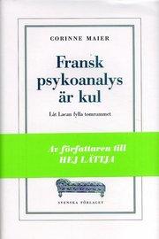 Fransk psykoanalys är kul : Låt Lacan fylla tomrummet