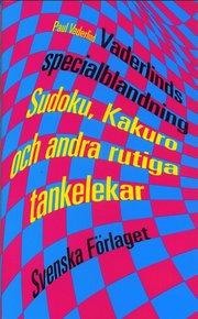 Vaderlinds specialblandning : Sudoku Kakuro och andra rutiga tankelekar