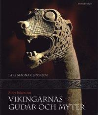 Bokomslag Stora boken om vikingarnas gudar och myter (inbunden)