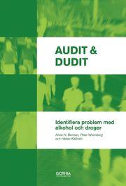 Audit & Dudit : identifiera problem med alkohol och droger