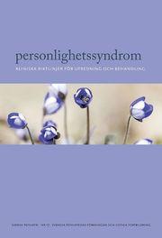 Personlighetssyndrom : kliniska riktlinjer för diagnostik och behandling
