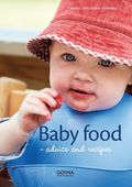 Baby food : advice and recipes