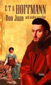 Don Juan : och andra noveller