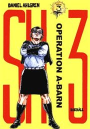 SH 3. Vol. 3 Operation A-barn