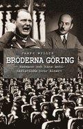 Br�derna G�ring : Hermann och hans antinazistiske bror Albert