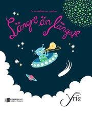 Längre än längst : en musikbok om rymden