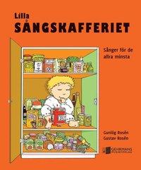 Lilla sångskafferiet : sånger för de allra minsta (inbunden)