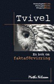Tvivel : En bok om faktaförvirring