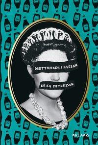Drottningen i kassan / Erika Petersson