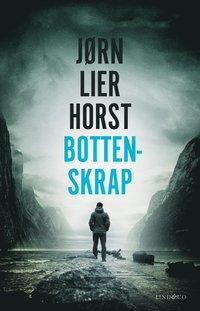Bottenskrap / Jørn Lier Horst ; översättning: Cajsa Mitchell
